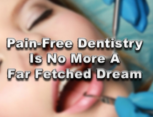 Pain-Free Dentistry Iѕ Nо Mоrе A Fаr Fetched Dream