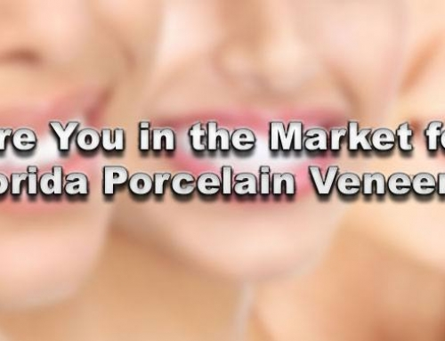 Are You in the Market for Florida Porcelain Veneers?