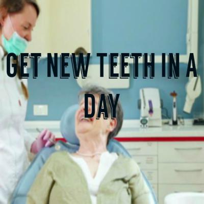 Get New Teeth In A Day